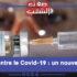 Vaccin contre le Covid-19 : un nouvel espoir ?